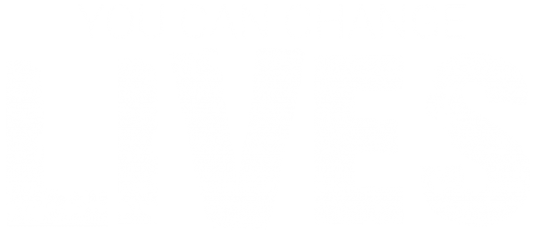 you can change lives